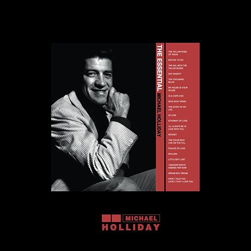 The Essential Michael Holliday de Michael Holliday