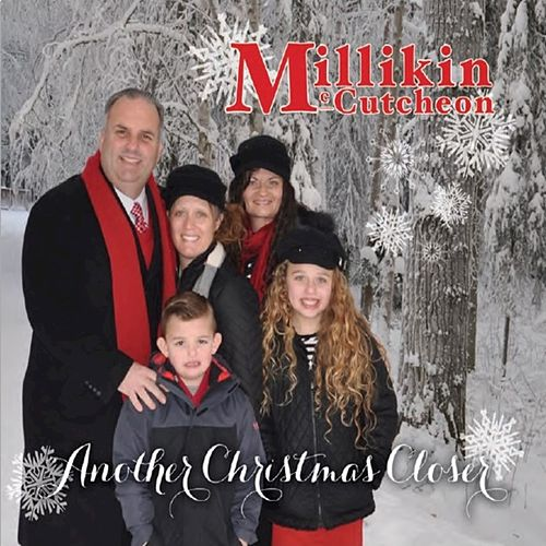 Another Christmas Closer von The Millikin Family