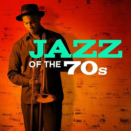 Jazz of the 70s by Various Artists