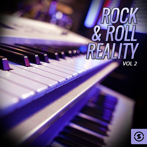 Rock & Roll Reality, Vol. 2 von Various Artists