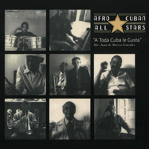 A Toda Cuba Le Gusta (Remastered) von Afro-Cuban All Stars
