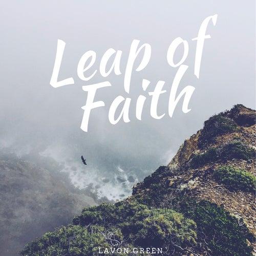 Leap of Faith de Lavon Green