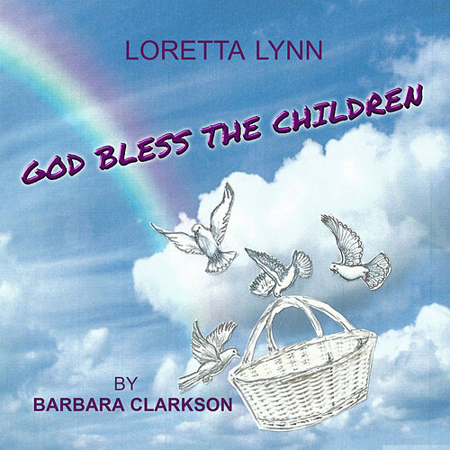 God Bless the Children de Barbara Clarkson