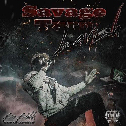 Savage Turn Lavish de Various Artists
