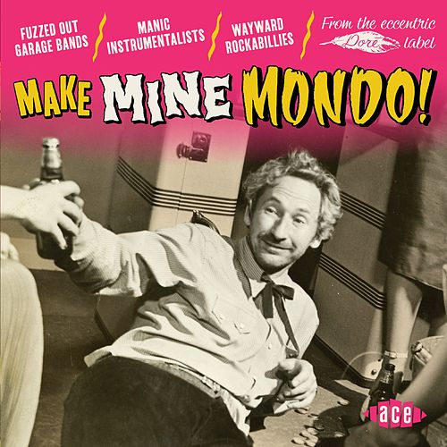 Make Mine Mondo! von Various Artists