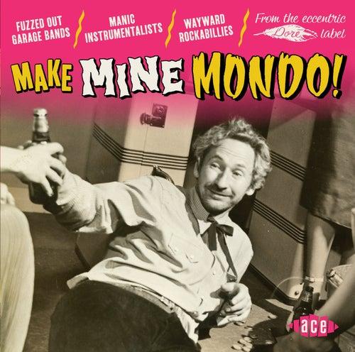 Make Mine Mondo! von Various Artists