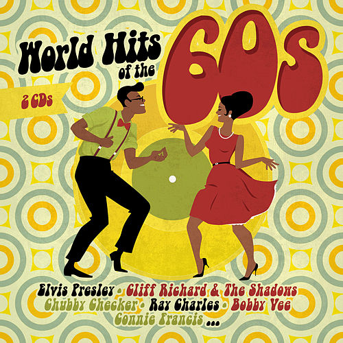 World Hits Of The 60s von Various Artists