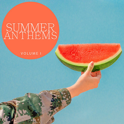 Summer Anthems, Vol.1 (Amazing Deep House Tunes For Your Summer Party) von Various Artists