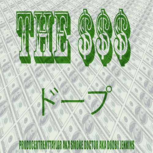 The $$$ by ProducerTrentTaylor
