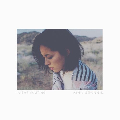 In the Waiting by Kina Grannis