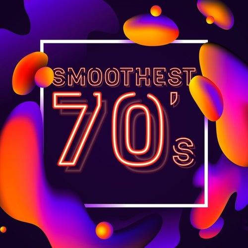Smoothest 70's von Various Artists