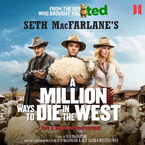 A Million Ways to Die in the West (Unabridged) von Seth MacFarlane