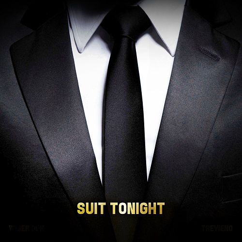 Suit Tonight by Trevieno
