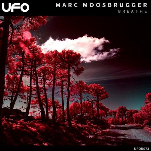 Breathe de Marc Moosbrugger