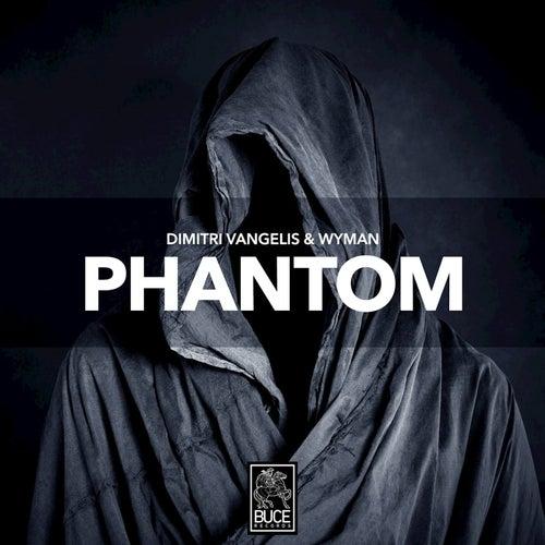 Phantom by Dimitri Vangelis & Wyman