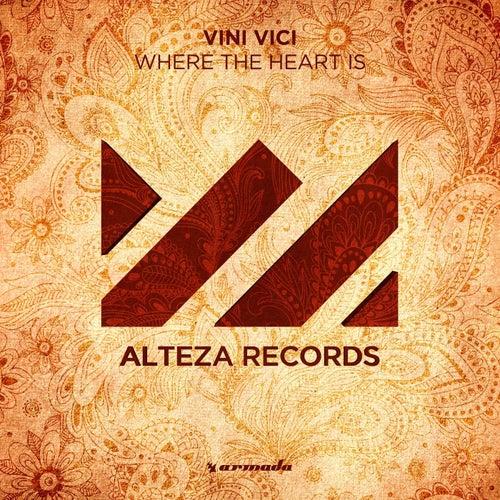 Where The Heart Is van Vini Vici