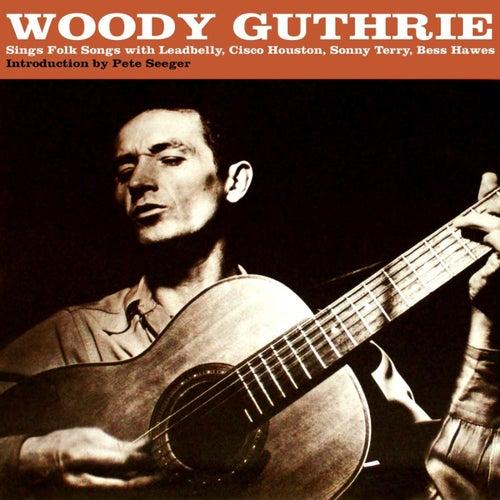 Woody Guthrie Sings Folk Songs de Woody Guthrie