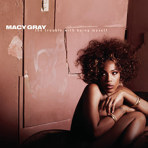 The Trouble With Being Myself de Macy Gray