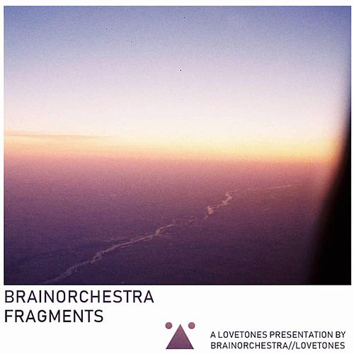 Fragments by Brainorchestra