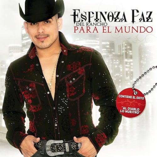 Del Rancho Para El Mundo von Espinoza Paz