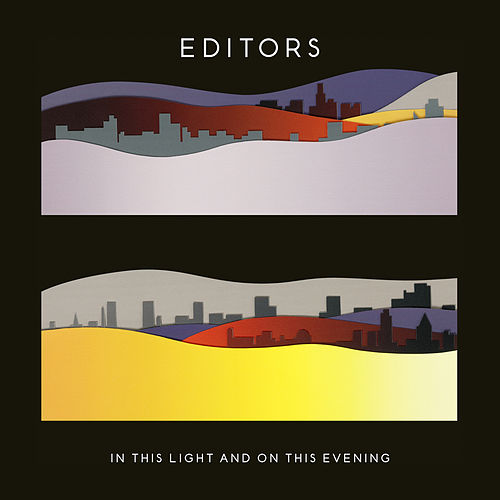 In This Light And On This Evening van Editors