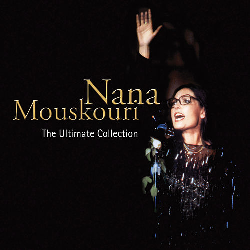 The Ultimate Collection de Nana Mouskouri