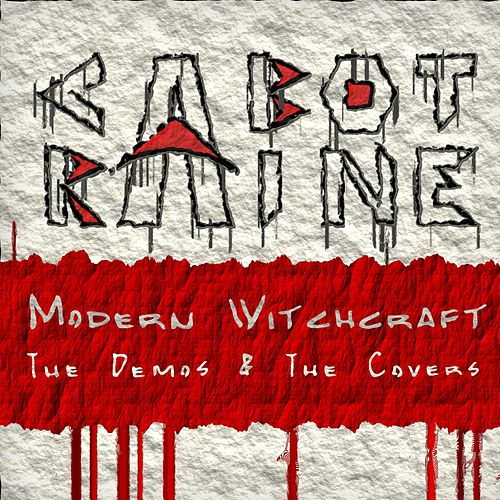 Modern Witchcraft (The Demos & the Covers) by Cabot Raine