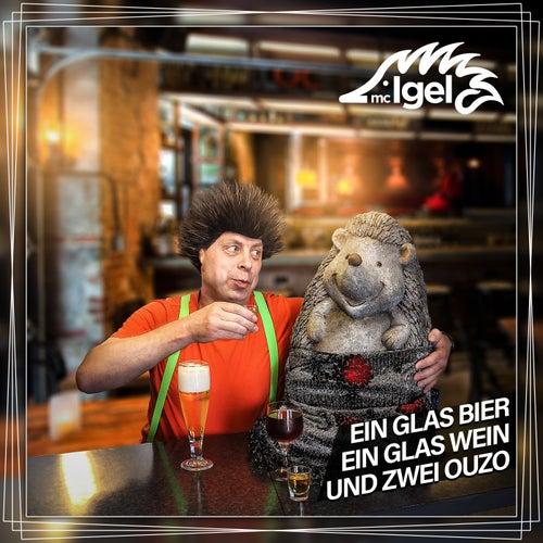 Ein Glas Bier, ein Glas Wein und zwei Ouzo di Mc Igel