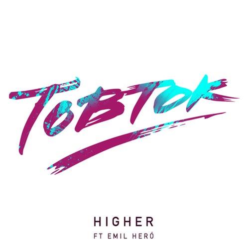 Higher by Tobtok