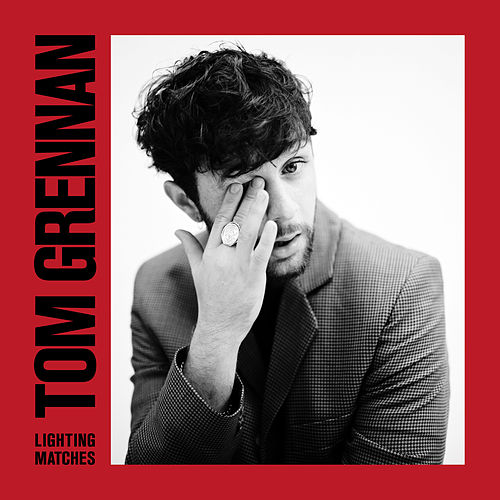 Lighting Matches (Deluxe) de Tom Grennan