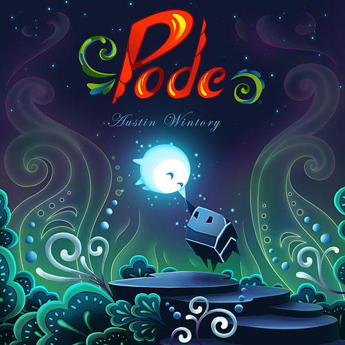 Pode by Austin Wintory
