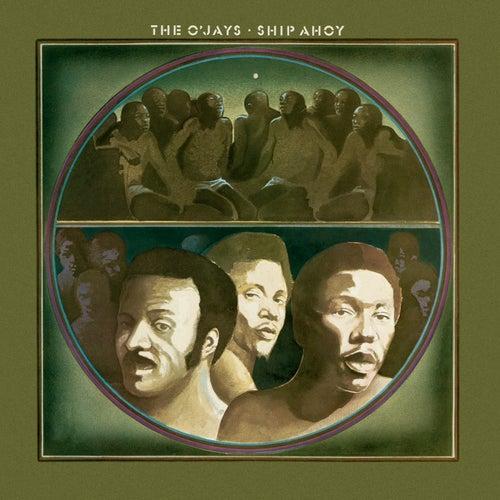 Ship Ahoy by The O'Jays
