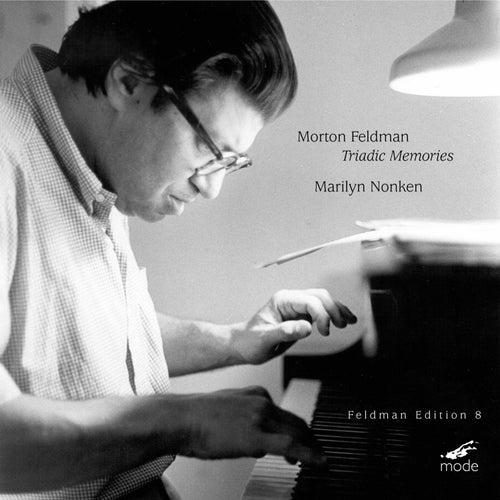 Feldman: Triadic Memories de Marilyn Nonken