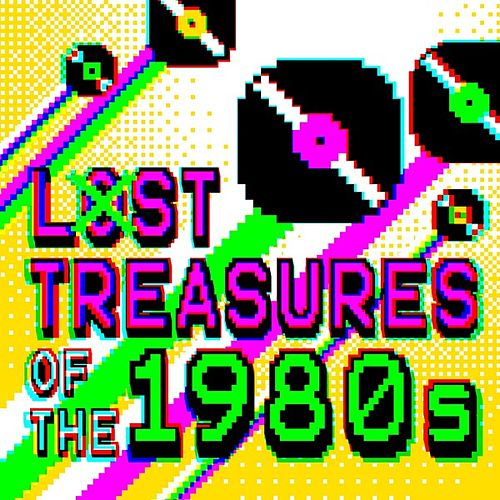 Lost Treasures of the 1980s de Various Artists