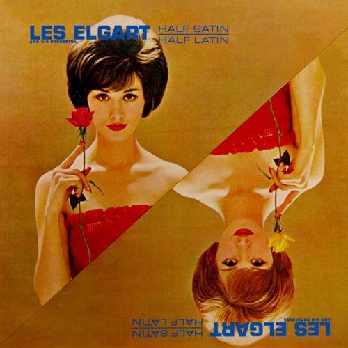 Half Satin Half Latin de Les Elgart