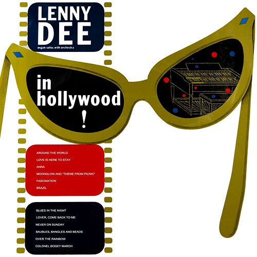Lenny Dee In Hollywood by Lenny Dee