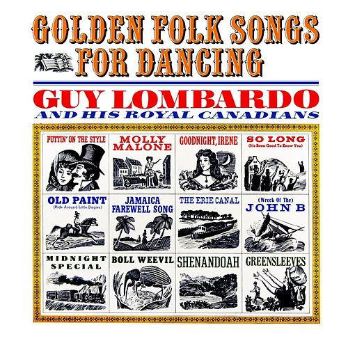 Golden Folk Songs For Dancing von Guy Lombardo