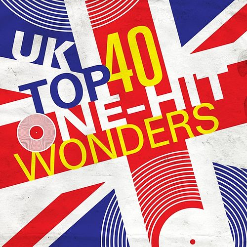 UK Top 40 One-Hit Wonders by Various Artists