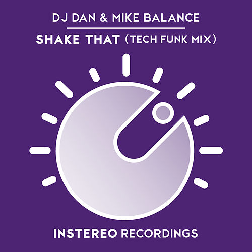 Shake That (Tech Funk Remix) de DJ Dan