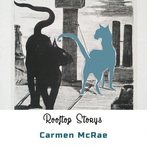 Rooftop Storys de Carmen McRae