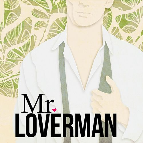 Mr Loverman de Various Artists