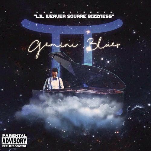 Gemini Blues by Lil Weaver Square Bizzness