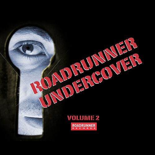 Roadrunner Undercover Volume 2 von Various Artists