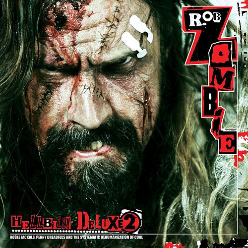 Hellbilly Deluxe 2 (Standard Explicit) di Rob Zombie