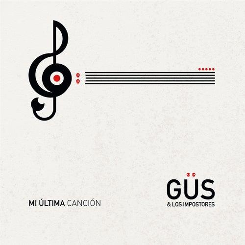 Mi Última Canción von Güs