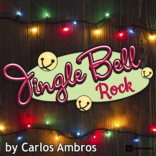 Jingle Bell Rock by Carlos Ambros