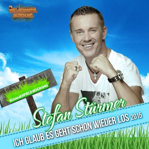 Ich glaub es geht schon wieder los 2015 von Stefan Stürmer