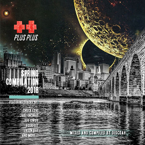 Plus Plus Spring Compilation 2018 - EP by Various Artists