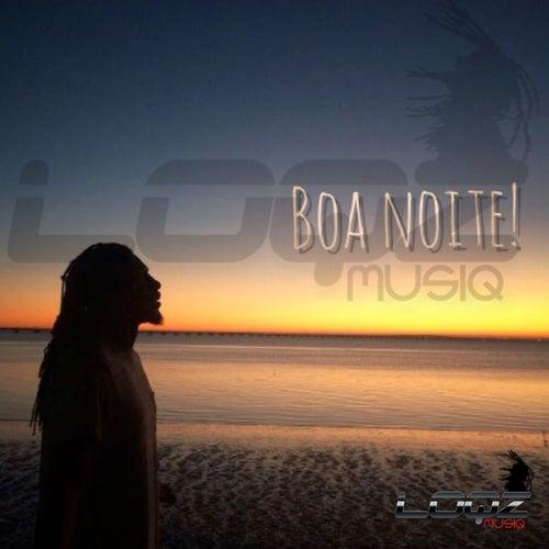 Boa Noite by Loqz Musiq
