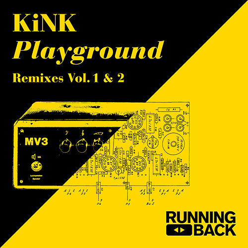 Playground Remixes Vol. 1 & 2 by KiNK